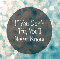 If you dont try