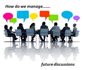 Managing future discussions