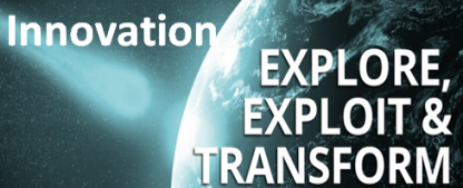 Innovation Exploit and Explore to Transform
