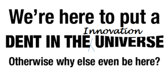 Dent in the Innovation Universe