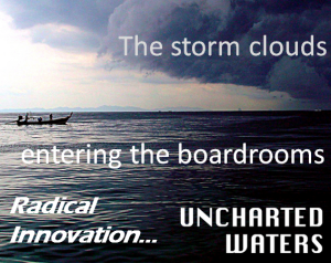The storm clouds of Radical Innovation